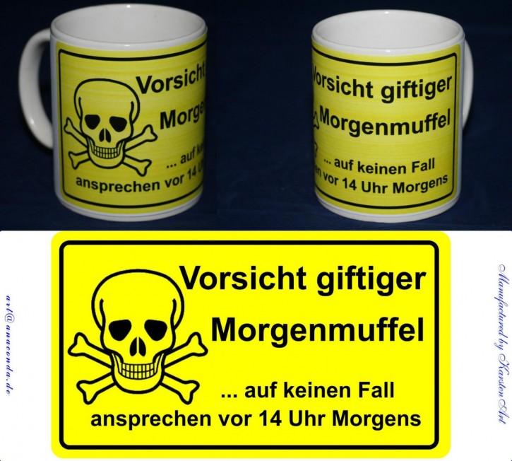 Vorsicht giftiger Morgenmuffel - Motiv auf Keramikbecher